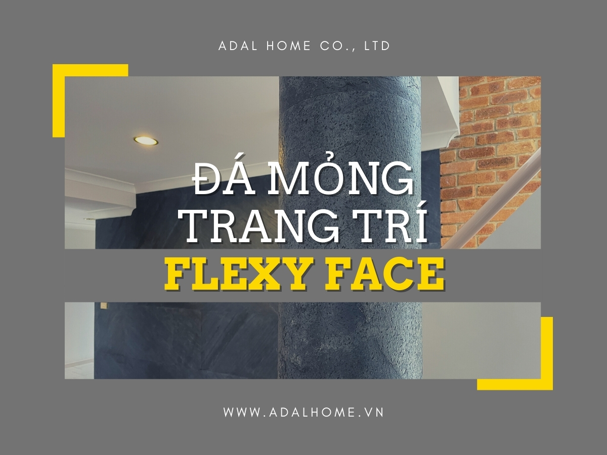 Đá mỏng trang trí - Flexy Face