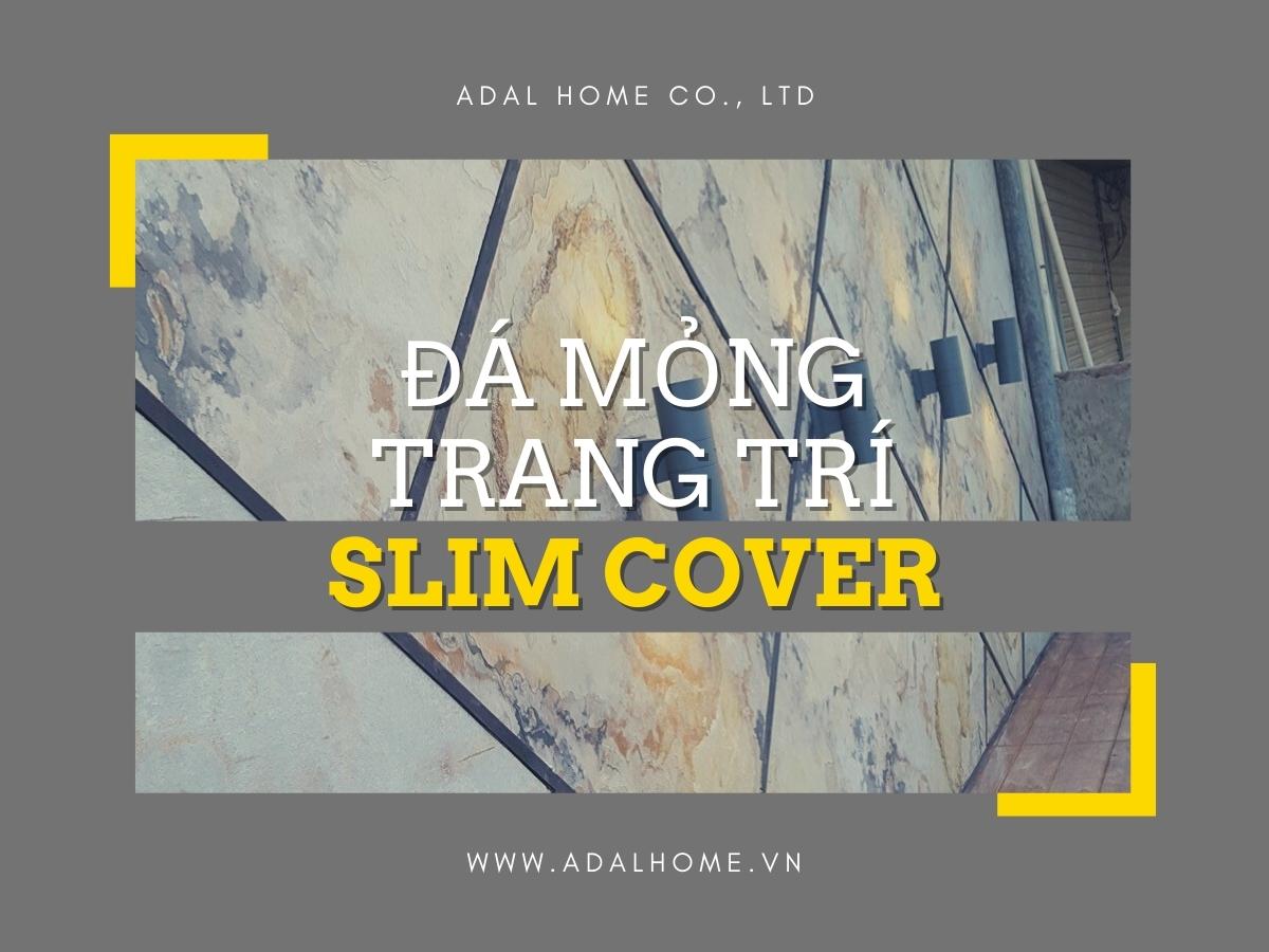 Đá mỏng ốp tường - Slim Cover