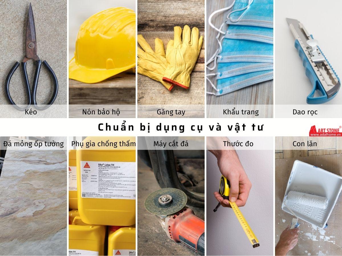Chuẩn bị dụng cụ và vật tư để thi công đá mỏng ốp tường